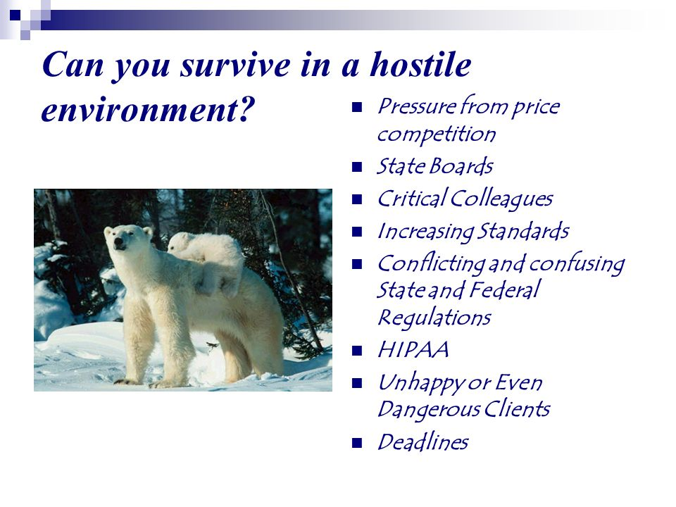Can you survive in a hostile environment.