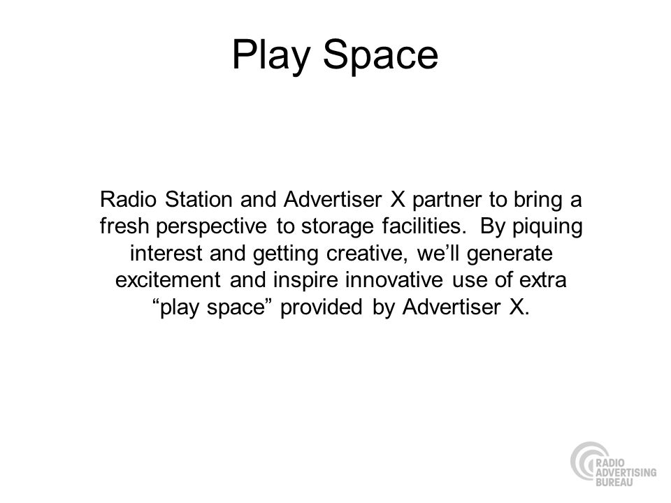 Play Space Radio Station and Advertiser X partner to bring a fresh perspective to storage facilities.