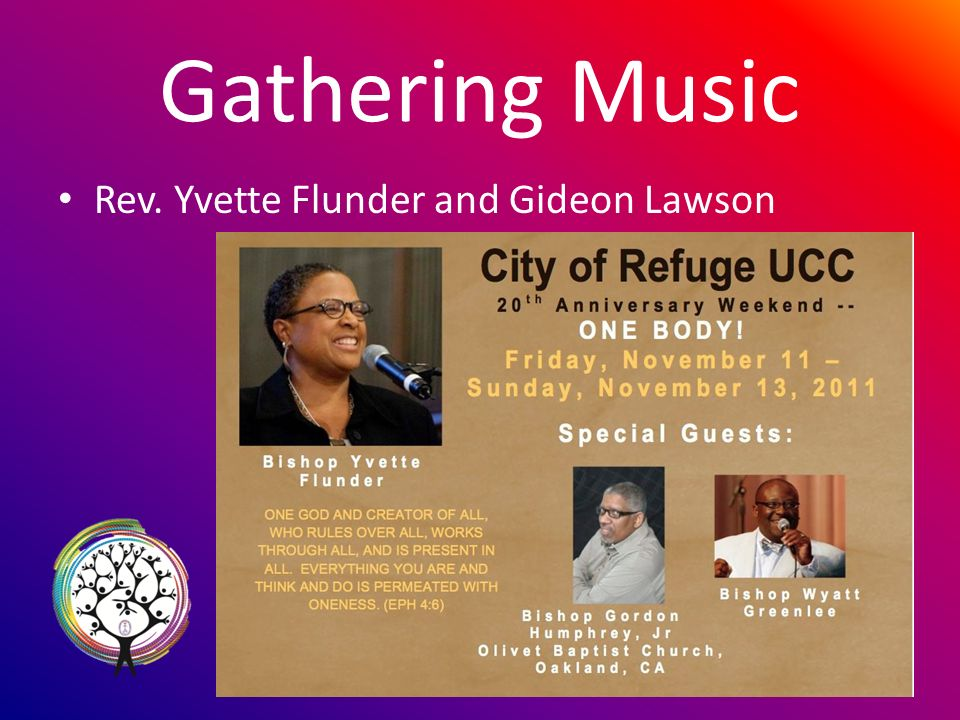 Gathering Music Rev. Yvette Flunder and Gideon Lawson