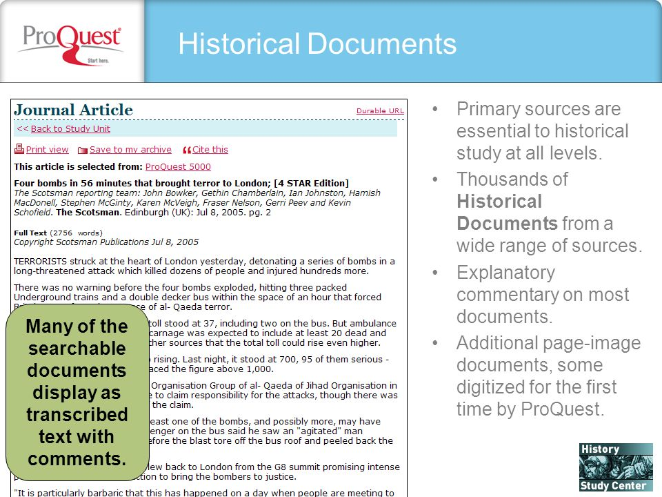 Historical Documents Primary sources are essential to historical study at all levels.