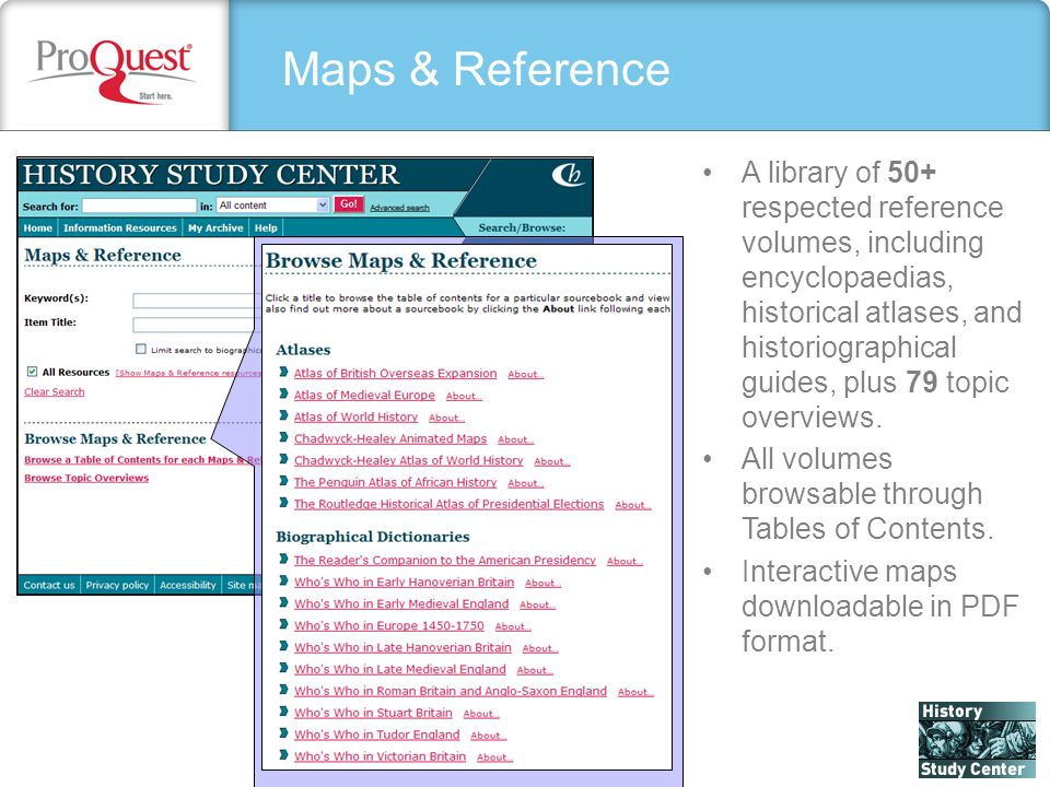 Maps & Reference A library of 50+ respected reference volumes, including encyclopaedias, historical atlases, and historiographical guides, plus 79 topic overviews.