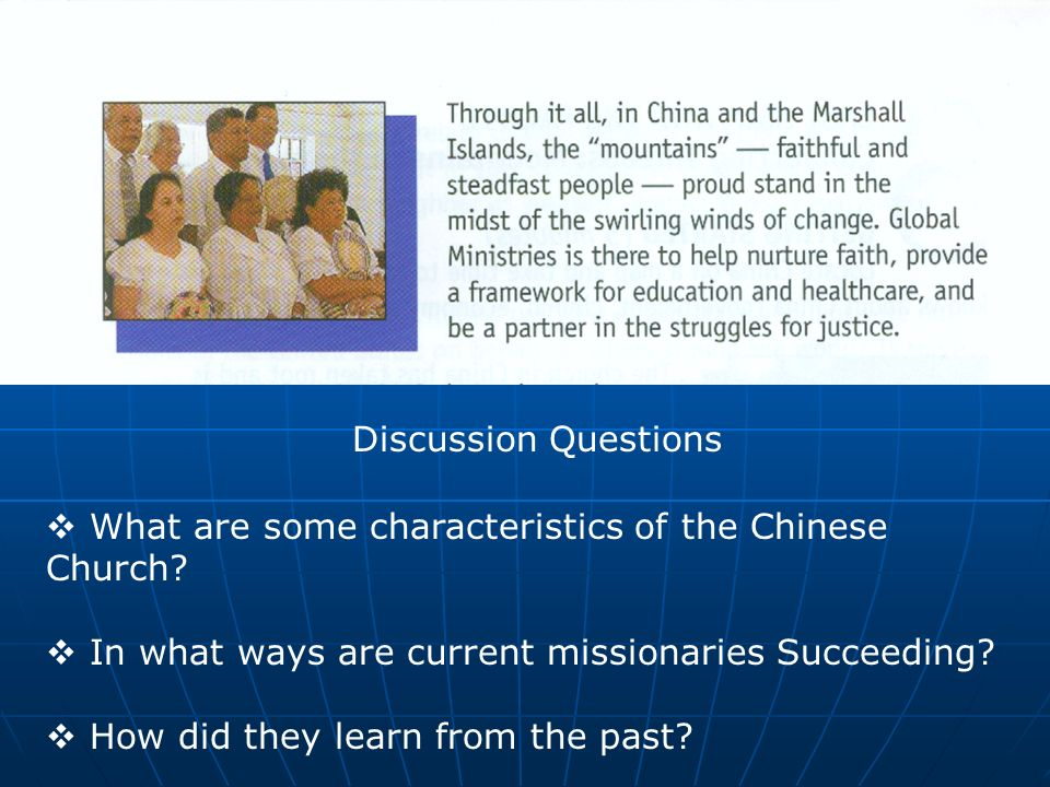 Discussion Questions What are some characteristics of the Chinese Church.