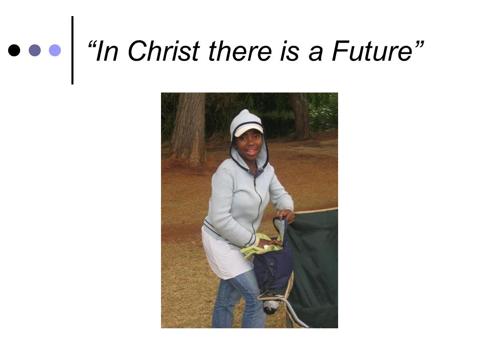In Christ there is a Future