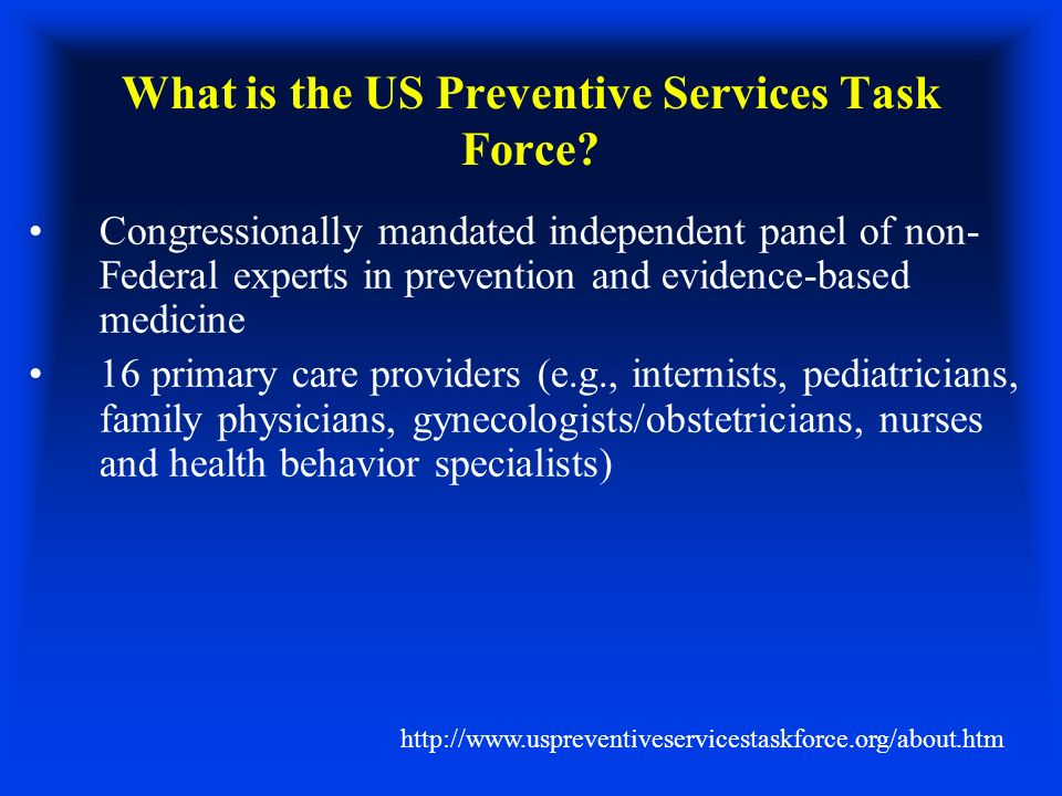 What is the US Preventive Services Task Force.