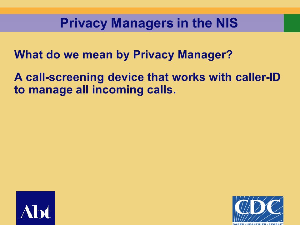 15 Privacy Managers in the NIS What do we mean by Privacy Manager.