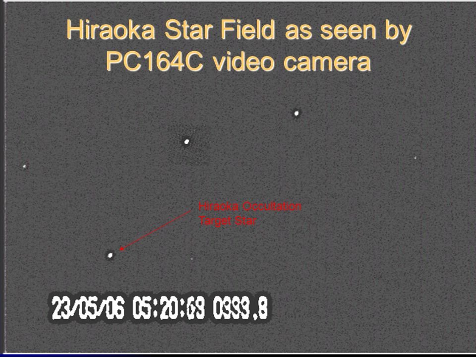 Hiraoka Occultation Target Star Hiraoka Star Field as seen by PC164C video camera