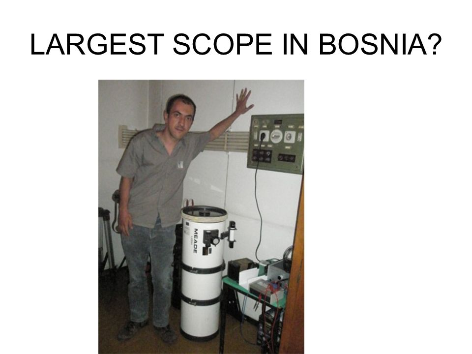 LARGEST SCOPE IN BOSNIA