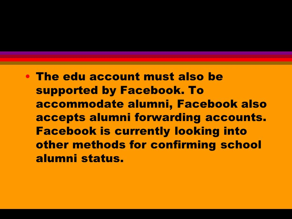 The edu account must also be supported by Facebook.