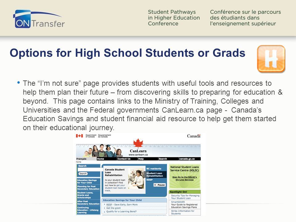 Options for High School Students or Grads The Im not sure page provides students with useful tools and resources to help them plan their future – from discovering skills to preparing for education & beyond.
