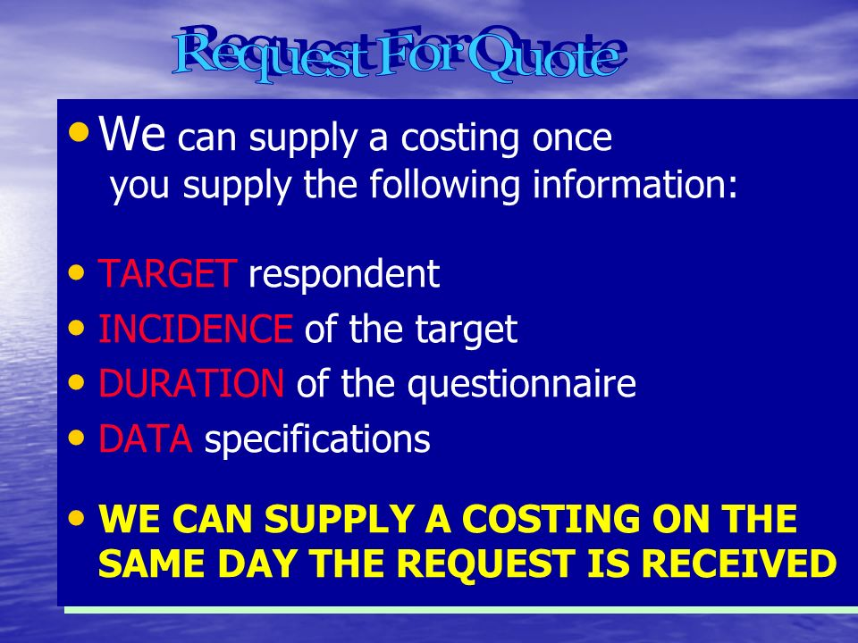 OUR QUOTING POLICY When you request a quotation you will receive our detailed costing breakdown showing the specifications of the job with our charges which will help you better understand the basis of our quote A Project Manager will be your national Field Force contact to smooth track communication When you request a quotation you will receive our detailed costing breakdown showing the specifications of the job with our charges which will help you better understand the basis of our quote A Project Manager will be your national Field Force contact to smooth track communication