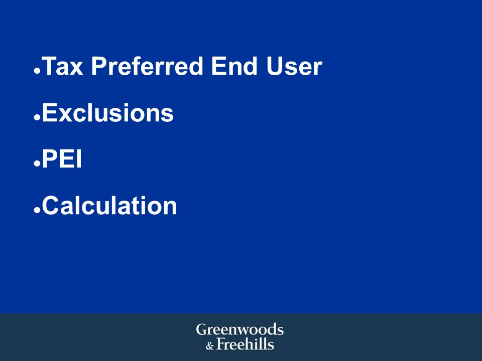 Tax Preferred End User Exclusions PEI Calculation