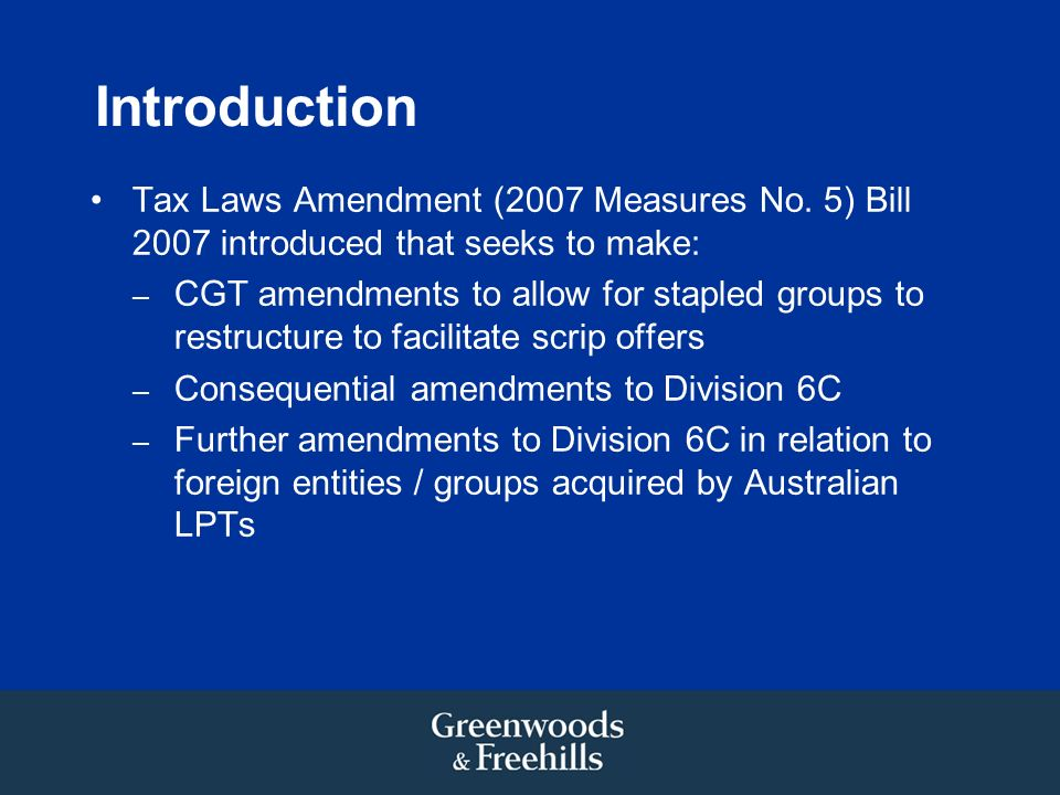 Introduction Tax Laws Amendment (2007 Measures No.