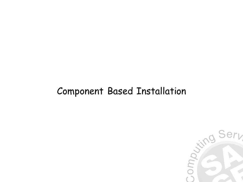 Component Based Installation