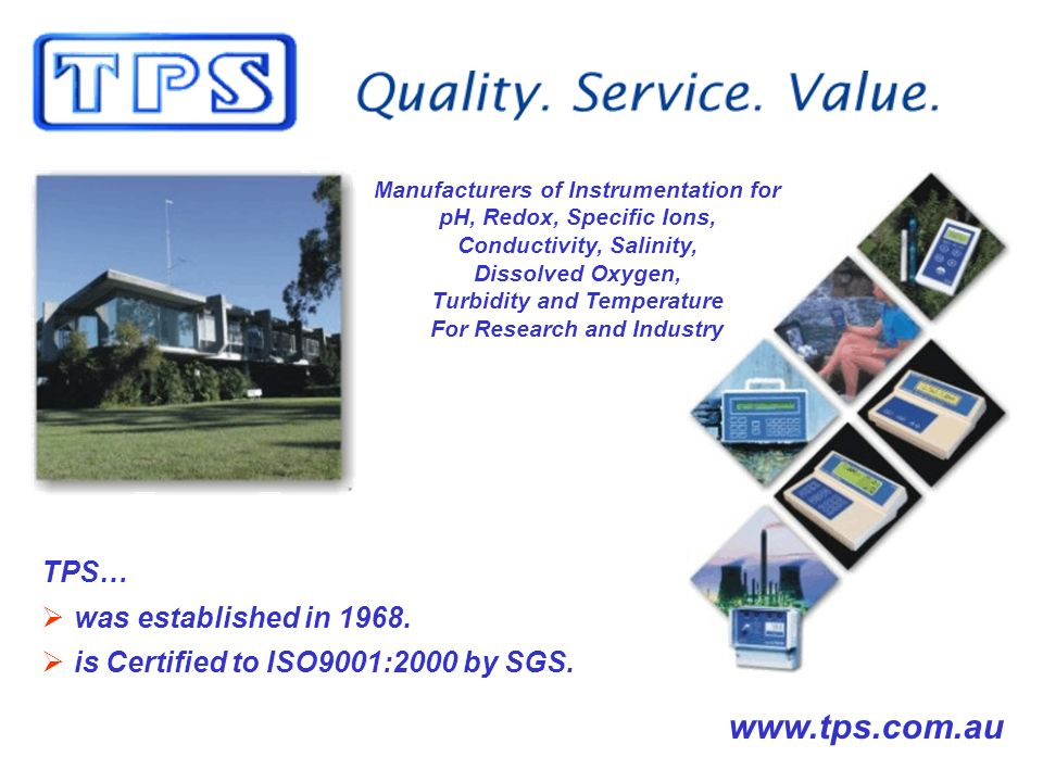 TPS… was established in is Certified to ISO9001:2000 by SGS.