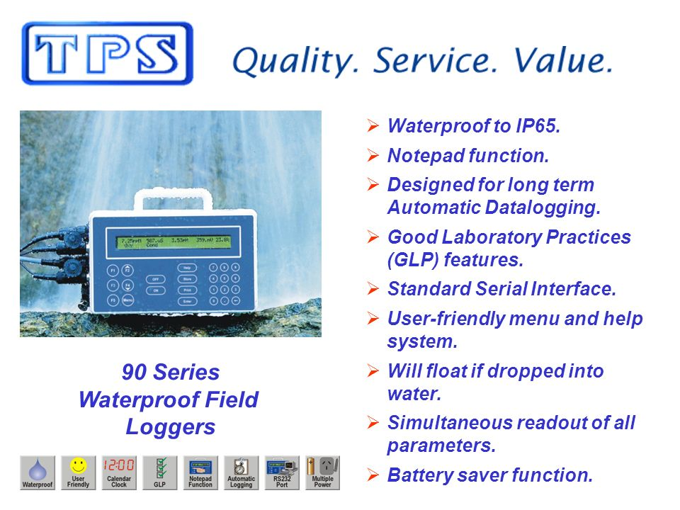 90 Series Waterproof Field Loggers Waterproof to IP65.