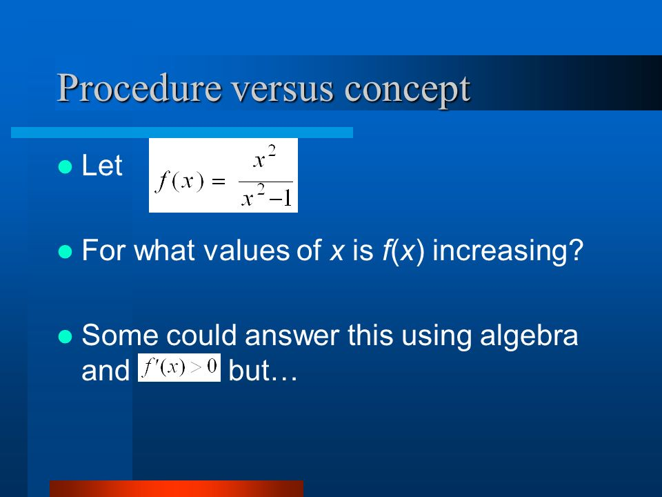 Let For what values of x is f(x) increasing.