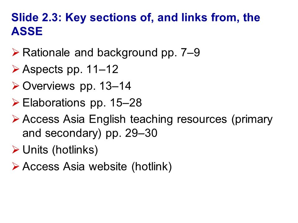Slide 2.3: Key sections of, and links from, the ASSE Rationale and background pp.