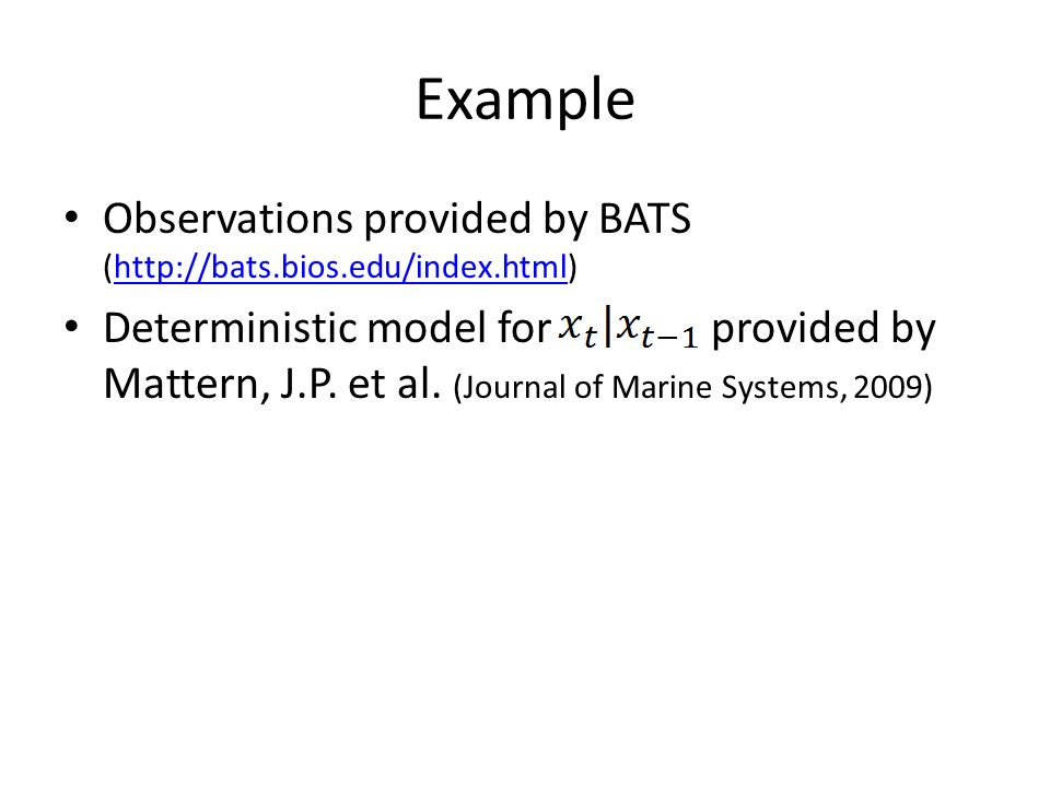 Example Observations provided by BATS (  Deterministic model for provided by Mattern, J.P.