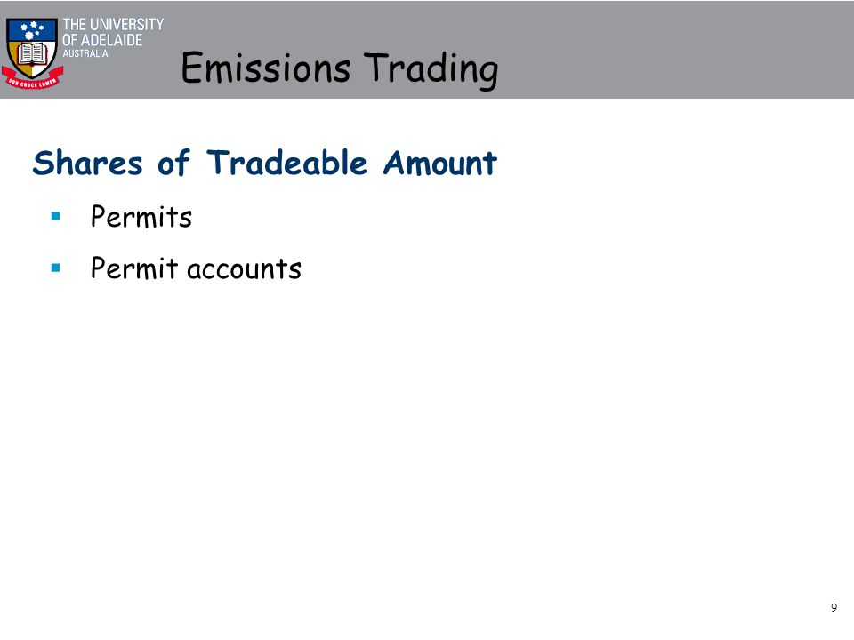 9 Emissions Trading Shares of Tradeable Amount Permits Permit accounts