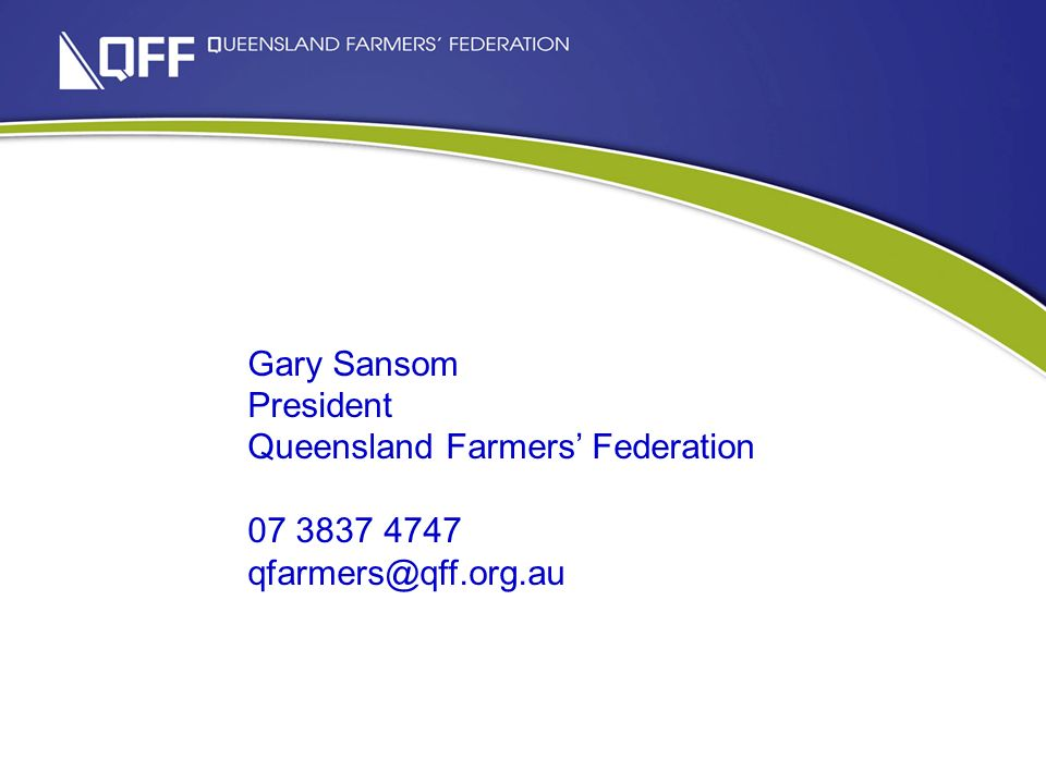 What do the figures hid Gary Sansom President Queensland Farmers Federation