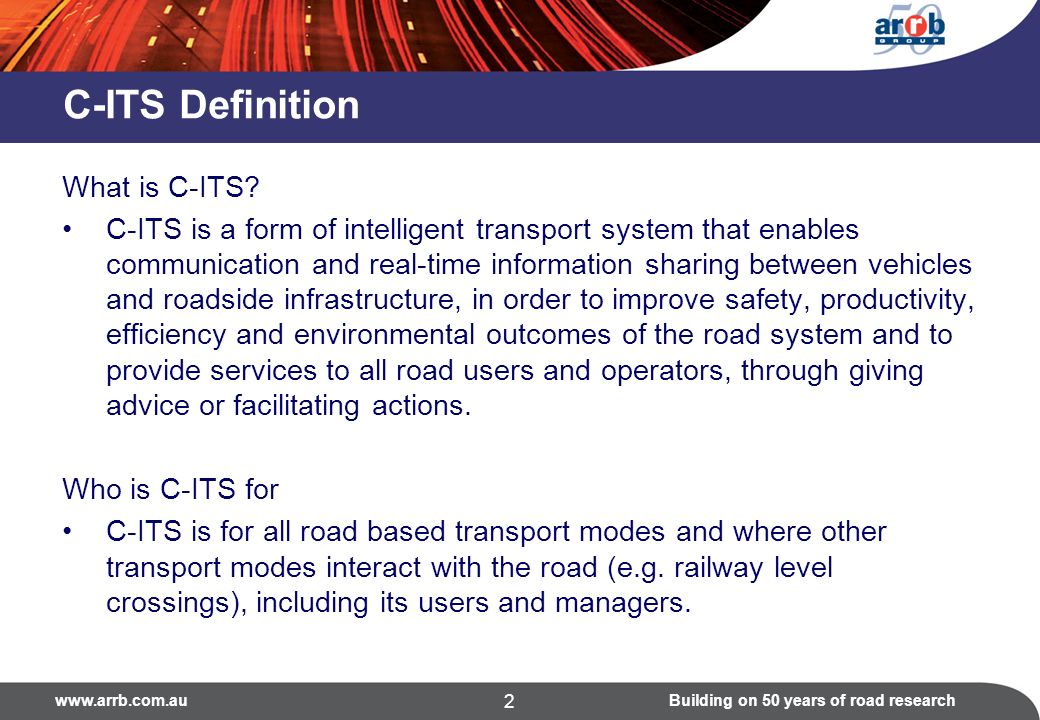 on 50 years of road research 2 C-ITS Definition What is C-ITS.