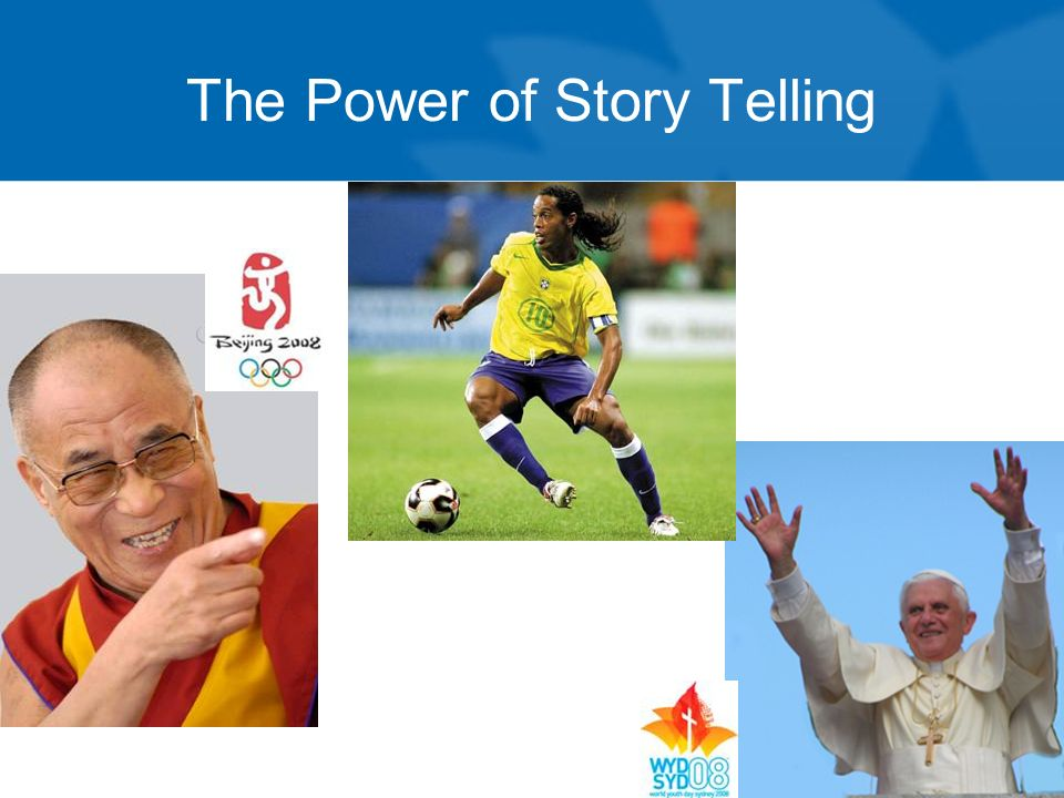 The Power of Story Telling