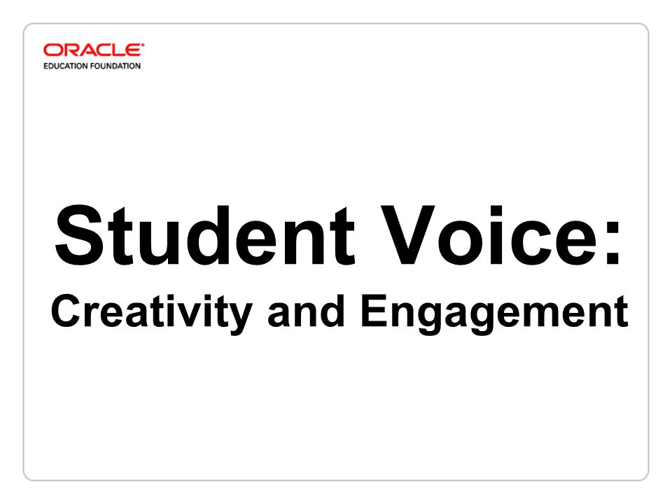 Student Voice: Creativity and Engagement