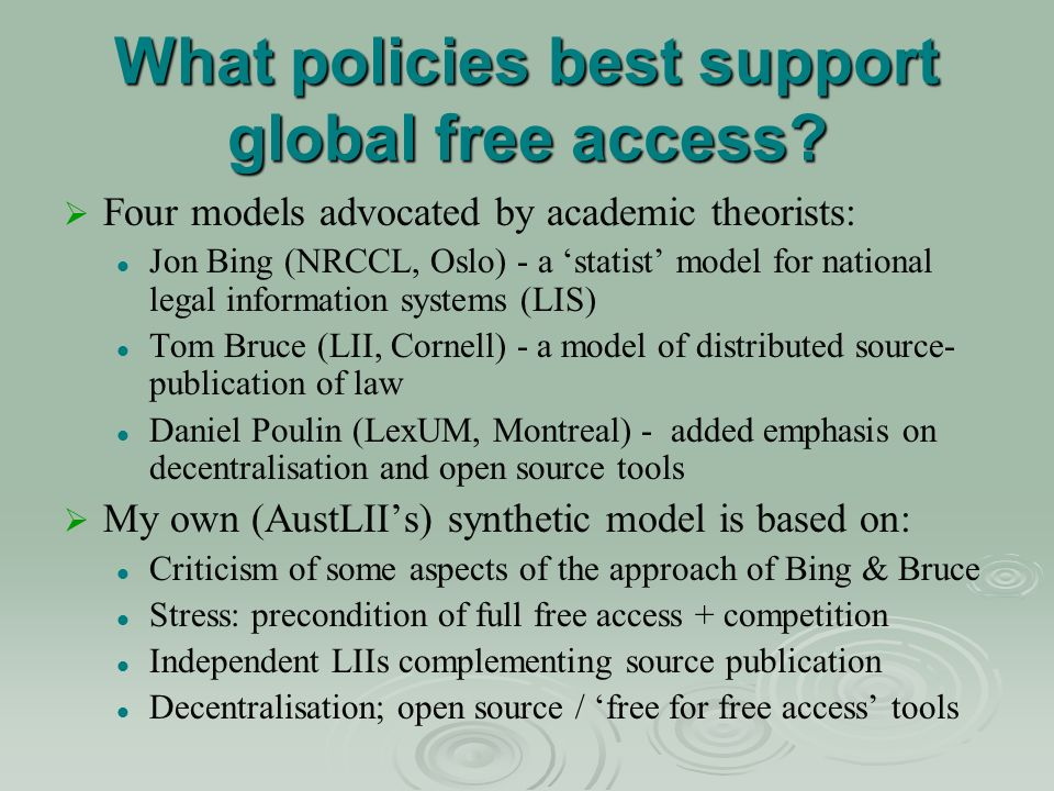 What policies best support global free access.