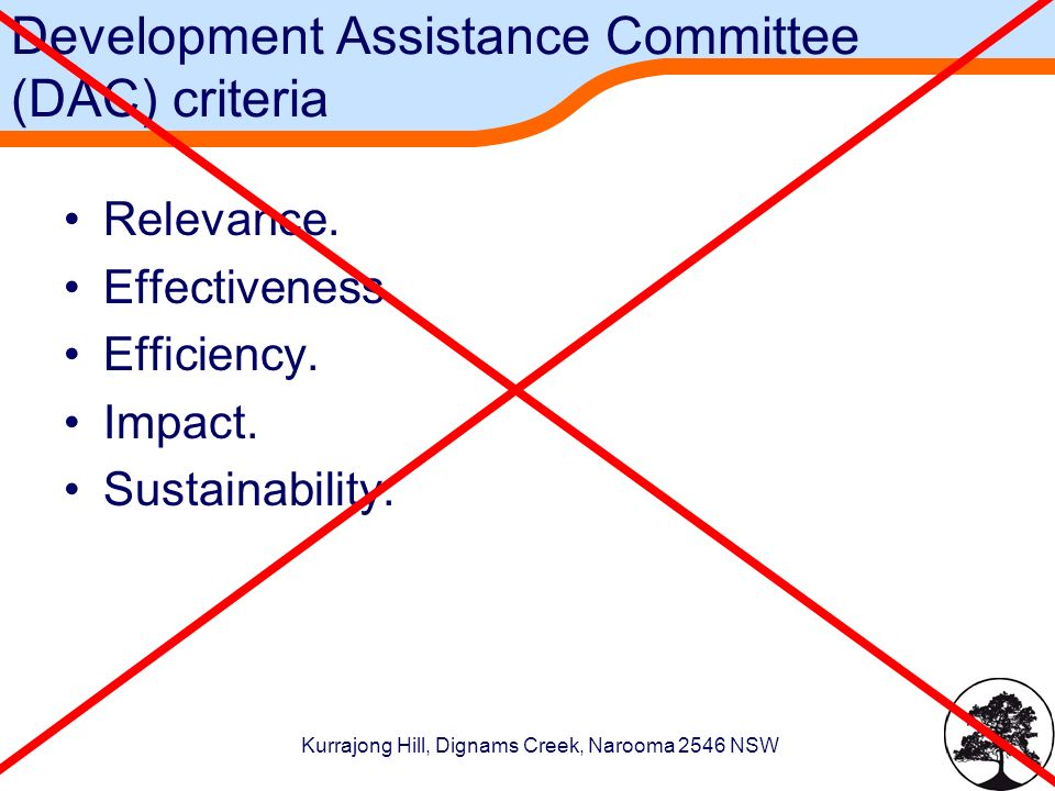 Kurrajong Hill, Dignams Creek, Narooma 2546 NSW Development Assistance Committee (DAC) criteria Relevance.