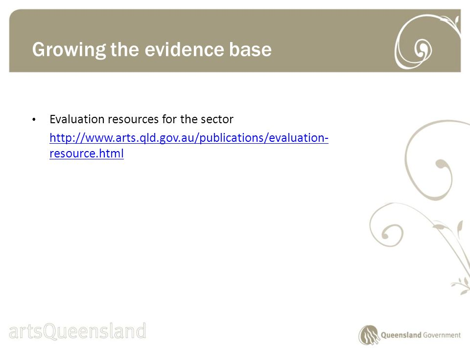 Evaluation resources for the sector   resource.html Growing the evidence base