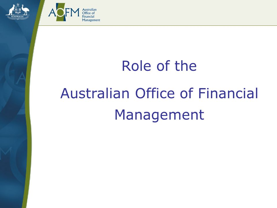 Role of the Australian Office of Financial Management