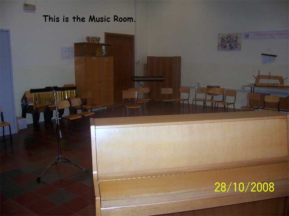 This is the Music Room.