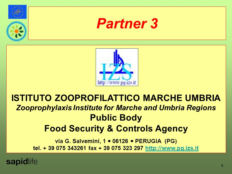 ISTITUTO ZOOPROFILATTICO MARCHE UMBRIA Zooprophylaxis Institute for Marche and Umbria Regions Public Body Food Security & Controls Agency via G.