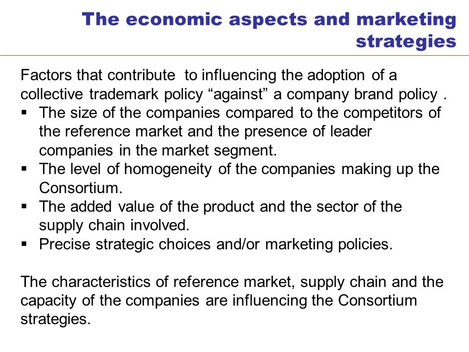 Factors that contribute to influencing the adoption of a collective trademark policy against a company brand policy.