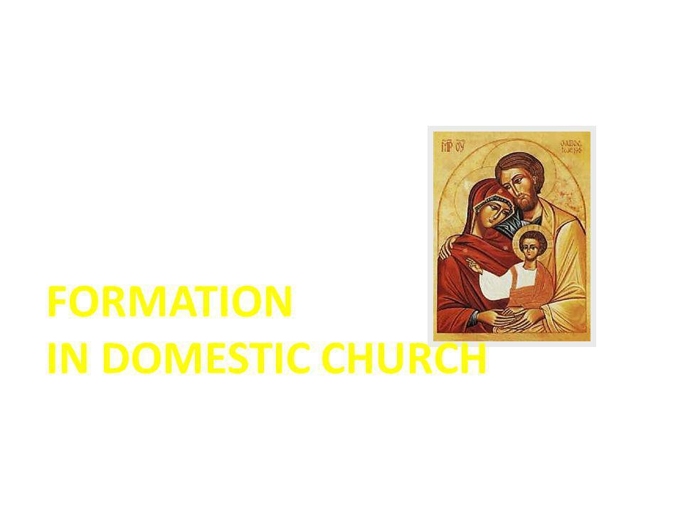 FORMATION IN DOMESTIC CHURCH