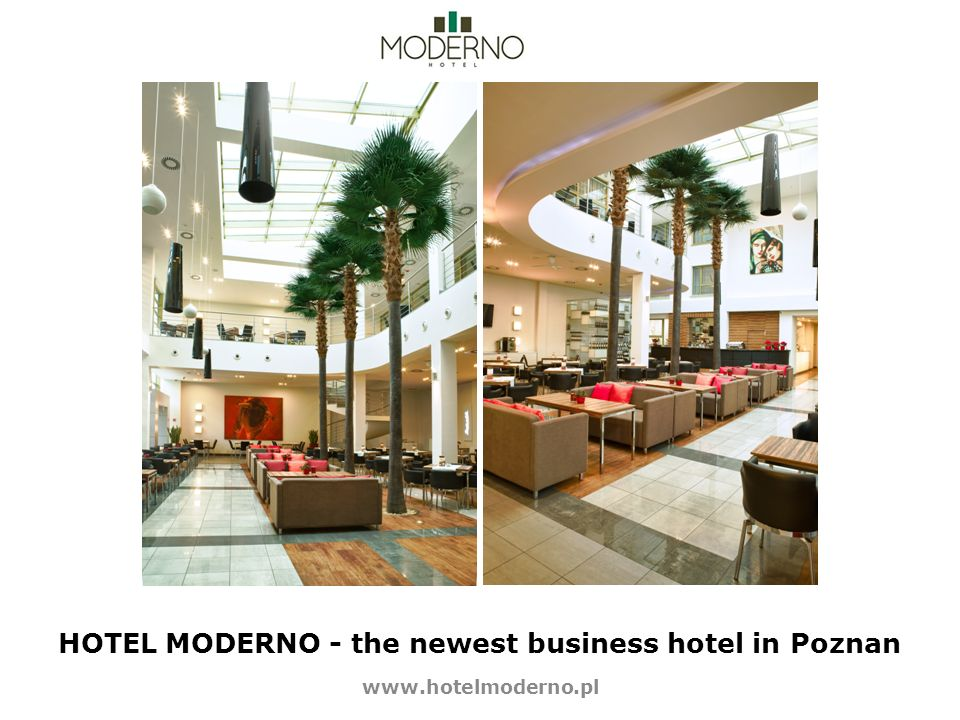 HOTEL MODERNO - the newest business hotel in Poznan