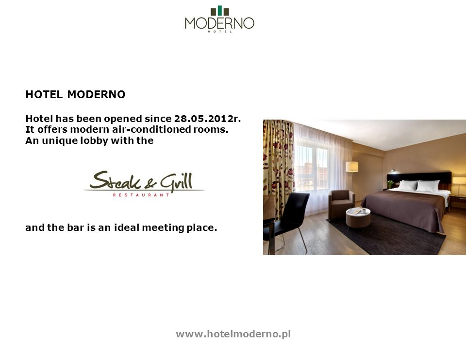 HOTEL MODERNO Hotel has been opened since r.