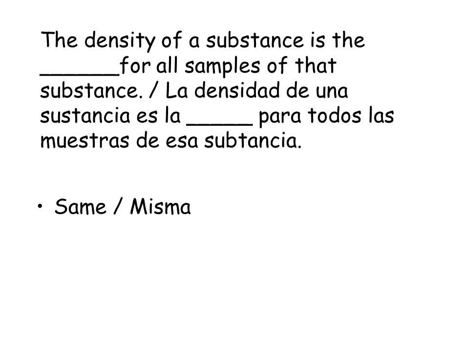 Density / Densidad Densities of Common Substances / Densidades de sustancias comunes