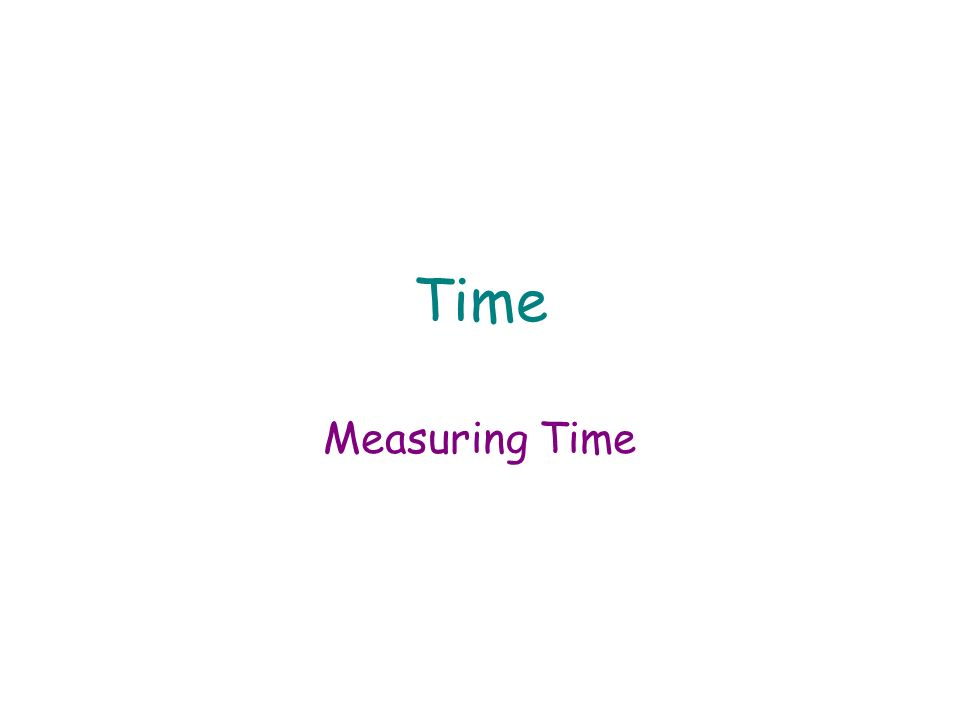 Common Conversions for Time 1s=1,000 ms 1 min=60 s 1h=60 min
