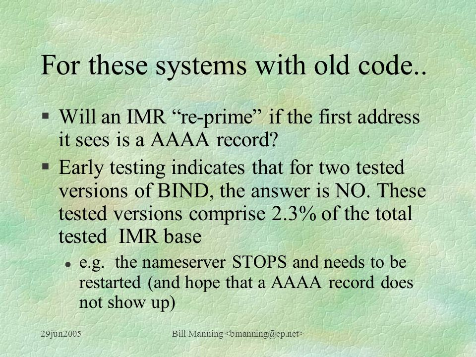 29jun2005Bill Manning For these systems with old code..