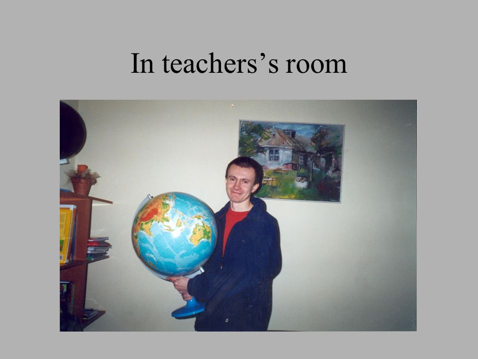 In teacherss room