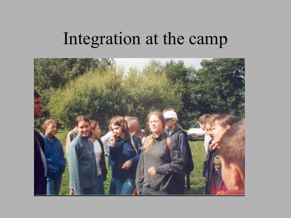 Integration at the camp
