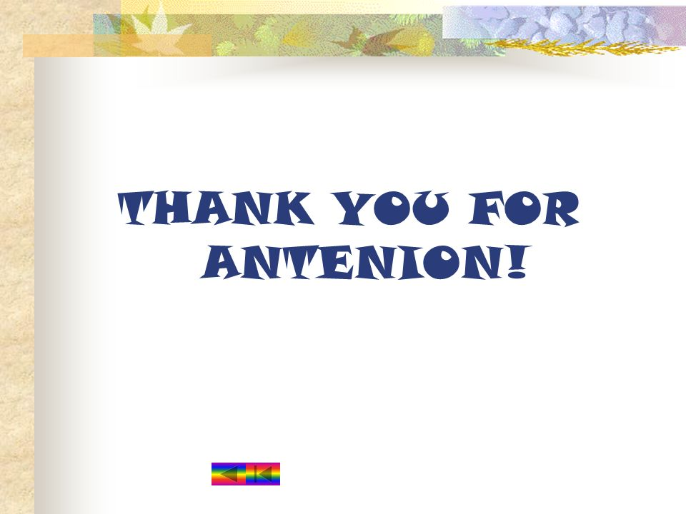 THANK YOU FOR ANTENION!