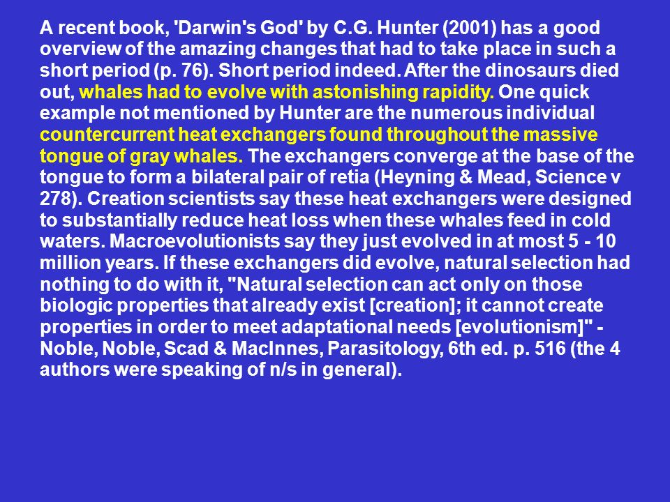 A recent book, Darwin s God by C.G.