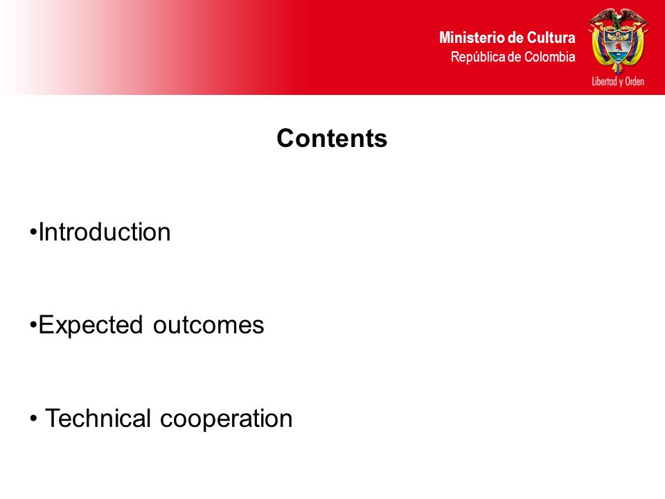 Contents Introduction Expected outcomes Technical cooperation