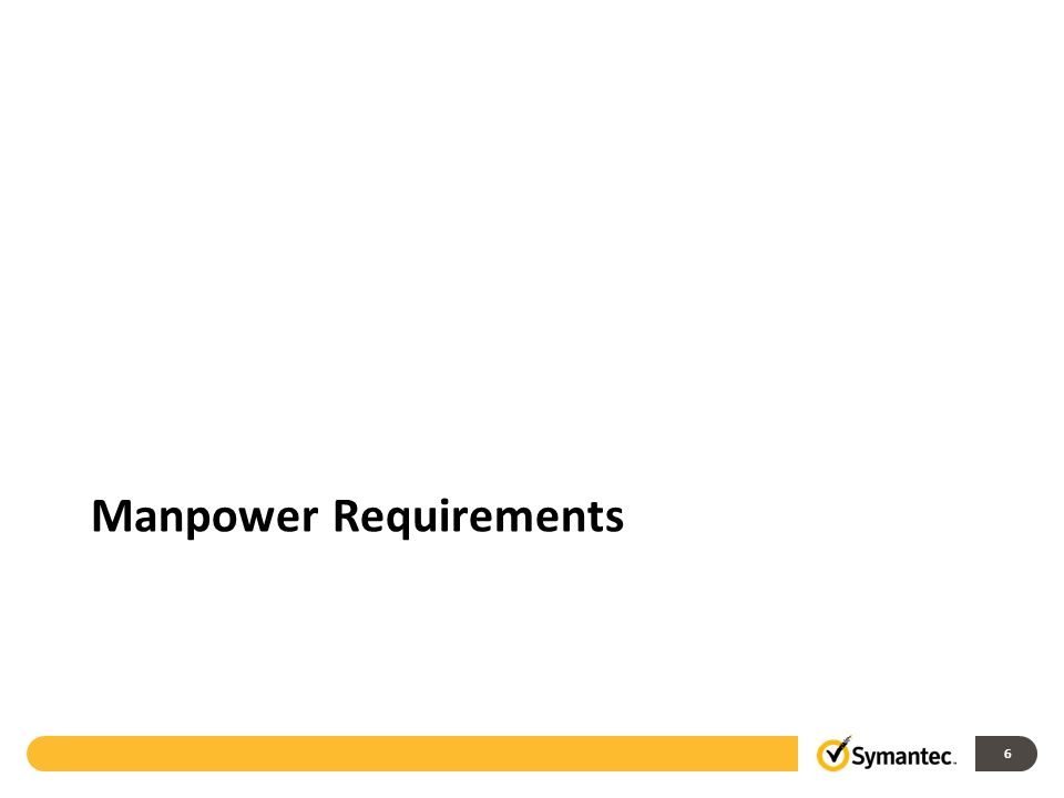 6 Manpower Requirements