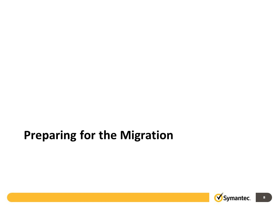 8 Preparing for the Migration