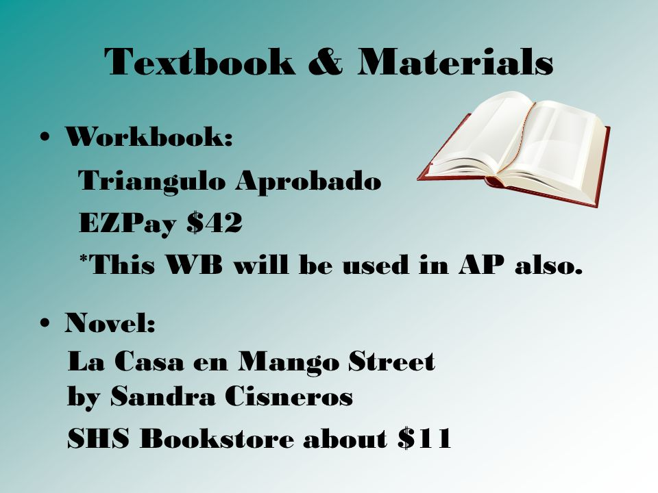 Textbook & Materials Workbook: Triangulo Aprobado EZPay $42 *This WB will be used in AP also.