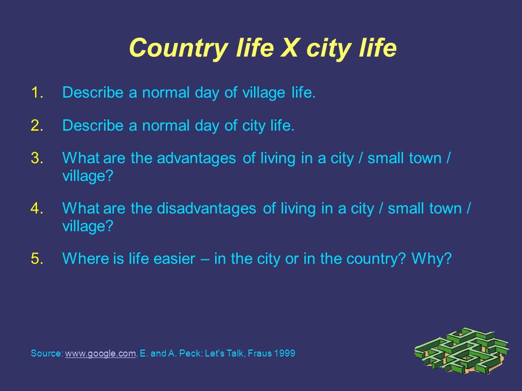 town life advantages