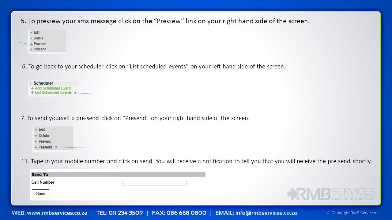 5. To preview your sms message click on the Preview link on your right hand side of the screen.